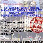 Charged With DUI in NSW but Never Been to Court Before? Here's What to Expect